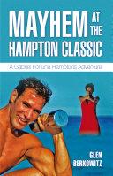 Mayhem at the Hampton Classic