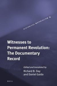Witnesses to Permanent Revolution  The Documentary Record Book
