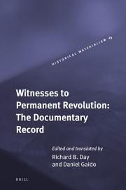 Witnesses To Permanent Revolution  The Documentary Record