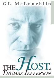 The Host And Thomas Jefferson Book PDF