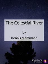 The Celestial River