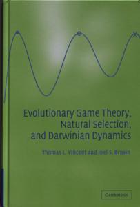 Evolutionary Game Theory  Natural Selection  and Darwinian Dynamics PDF