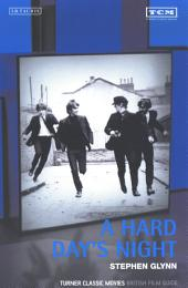 A Hard Day's Night: Turner Classic Movies British Film Guide