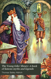 The Young folks' library: A book of famous myths and legends