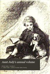 Aunt Judy's Magazine: Volume 9
