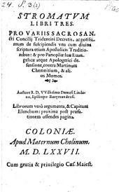 Stramatum libri III pro variis S. Concilii Tridentini decretis ... defensione contra Martinum Chemnitium et alios Momos