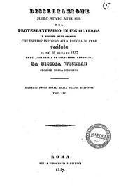 Dissertazione sullo stato attuale del protestantesimo in Inghilterra e massime sulle opinioni che esprime intorno alla regola di fede recitata il dì 16 giugno 1837 nell'accademia di religione Cattolica da Niccola Wiseman