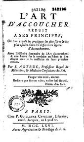 L'art d'accoucher réduit à ses principes... avec l'histoire sommaire de l'art d'accoucher, et une lettre sur la conduite qu'Adam et Eve durent tenir à la naissance de leurs premiers enfants, par J. Astruc,...