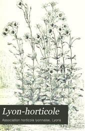 Lyon-horticole: Revue bi-mensuelle d'horticulture, publiée avec la collaboration de L'Association horticole lyonnaise, Volume19