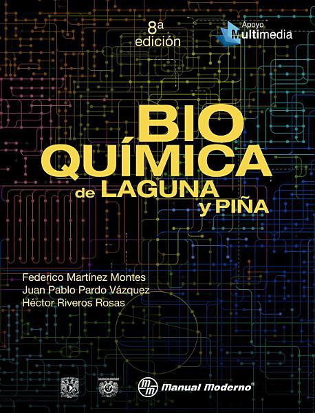 Bioqu  mica de Laguna y Pi  a