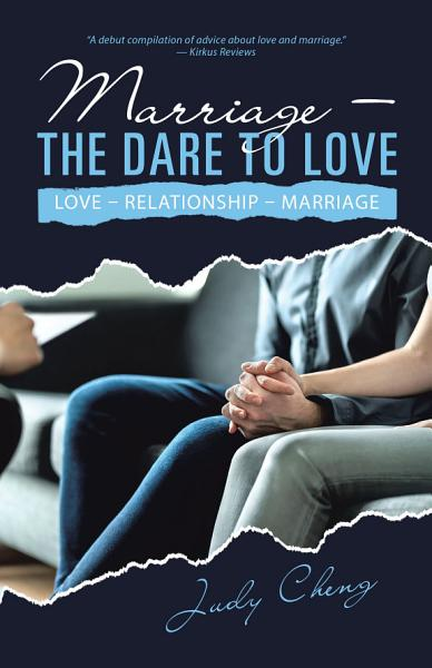 Marriage – the Dare to Love