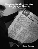 Human Rights Between Ideality and Reality   A Brief Discussion PDF
