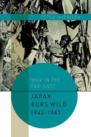 Japan Runs Wild  1942   1943