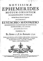 Ephemerides motuum caelestium ... ad meridian Bononiae: Volumes 2-3