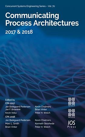 Communicating Process Architectures 2017   2018 PDF