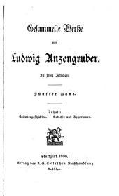 Gesammelte Werke von Ludwig Anzengruber: Bände 5-6