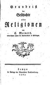 Grundriß der Geschichte aller Religionen