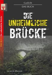 Gaslicht   Die unheimliche Br  cke PDF