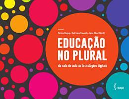Educa    o no plural  da sala de aula   s tecnologias digitais PDF