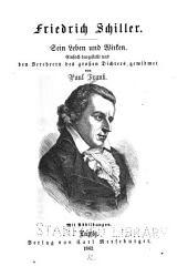 Friedrich Schiller: sein Leben und Wirken