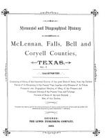 A Memorial and Biographical History of McLennan  Falls  Bell and Coryell Counties  Texas PDF