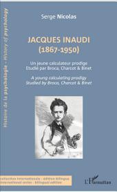 Jacques Inaudi (1867-1950): Un jeune calculateur prodige - Étudié par Broca, Charcot & Binet - A young calculator prodigy - Studied by Broca, Charcot & Binet