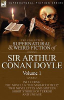 The Collected Supernatural and Weird Fiction of Sir Arthur Conan Doyle PDF