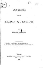 Addresses Upon the Labor Question: Volume 1