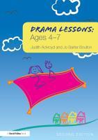 Drama Lessons  Ages 4 7 PDF
