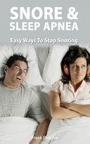 Snoring and Sleep Apnea - Easy Ways To Stop Snoring