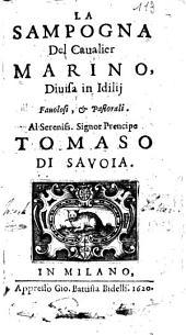 La sampogna del caualier Marino, diuisa in Idilij fauolosi & pastorali