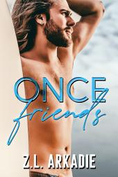Once Friends: A Hollywood Love Story (Sonja & Jay, #1)