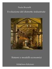 Evoluzione del Distretto Industriale: L'industria alla sfida del ventunesimo secolo