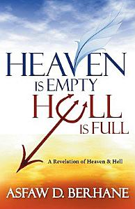 Heaven Is Empty  Hell Is Full Book