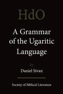 A Grammar of the Ugaritic Language PDF
