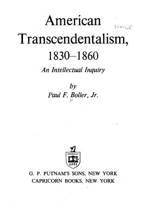 American Transcendentalism  1830 1860