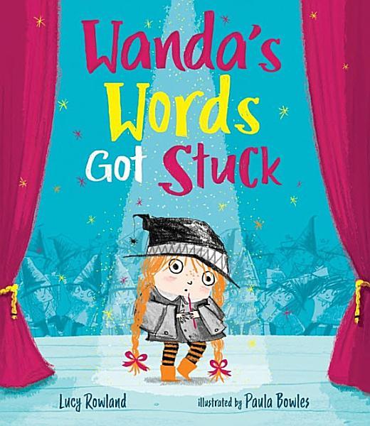 Download Wanda s Words Got Stuck Book