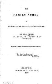 The Family Nurse: Or, Companion of the Frugal Housewife