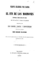 Veinte mujeres por Barba, ó el fin de los Mormones: humorada cómicol̂írica en verso en un acto y tres cuadros