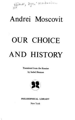 Our Choice and History