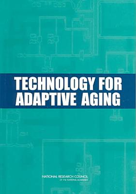 Technology for Adaptive Aging