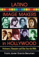 Latino Image Makers in Hollywood PDF