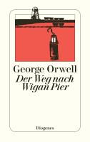 Der Weg nach Wigan Pier PDF
