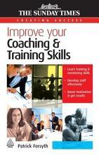 Improve Your Coaching and Training Skills PDF