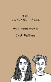 The Toyland Tales (Combined Edition)