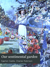Our sentimental garden