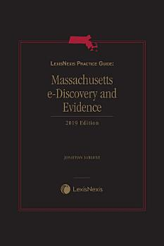 LexisNexis Practice Guide  Massachusetts eDiscovery and Evidence PDF
