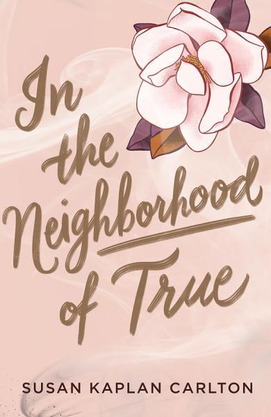 Download In the Neighborhood of True Book