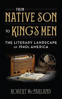 From Native Son to King s Men