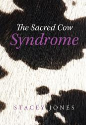 The Sacred Cow Syndrome Book PDF